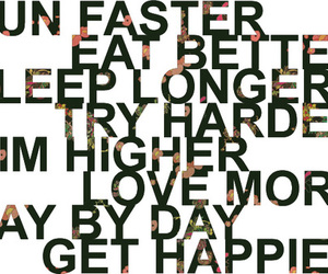 happy, quote, and run image