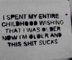 childhood, quotes, and grunge image