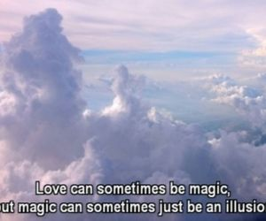 love, magic, and illusion image