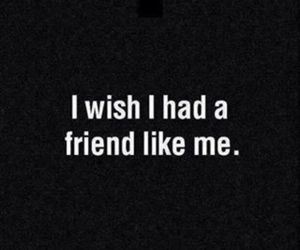 friends, quotes, and wish image