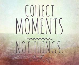 moments, quote, and things image