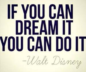 Dream, walt disney, and quote image