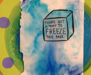 keri smith, wreck this journal, and froze this page! image