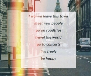 concert, travel, and quote image