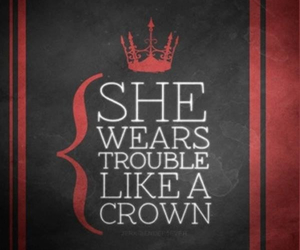 quote, crown, and trouble image