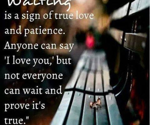 I Love You, true love, and patience image