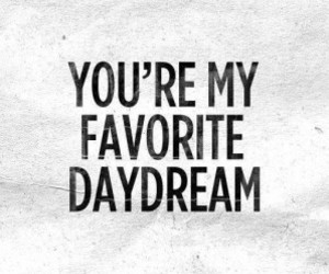 love, quotes, and daydream image