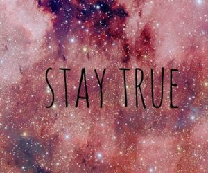 galaxy, true, and stay true image