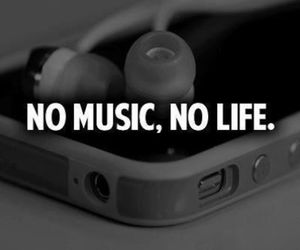 music, no life, and be happy image