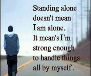 alone, quote, and strong image