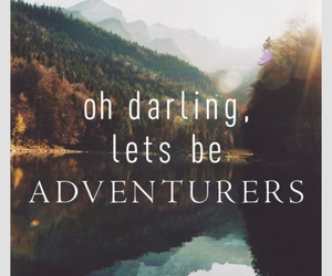 adventure, darling, and quotes image