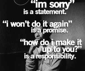 quotes, responsibility, and promise image