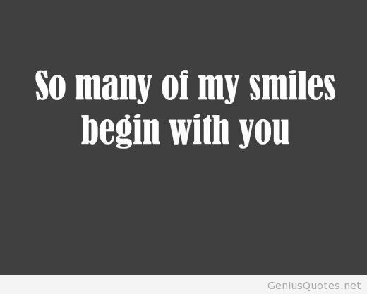 Quotes You Make Me Smile New You Do Make Me Smile More Than On We Heart It
