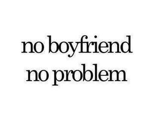 boyfriend, problem, and quotes image