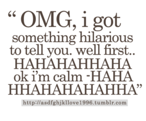 funny, quote, and OMG image