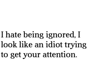 quote, idiot, and ignored image