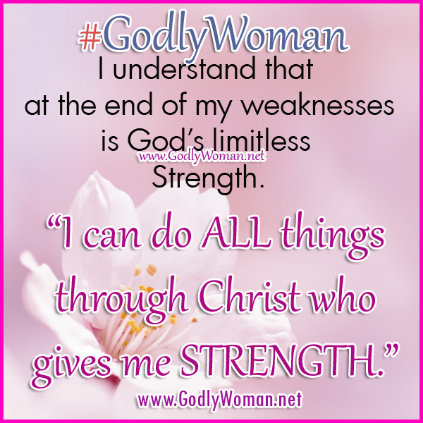 Godly Woman Quotes Awesome A Godly Woman Is Strong Because Of Her Faith In God Godly Woman