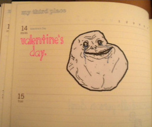 forever alone and Valentine's Day image