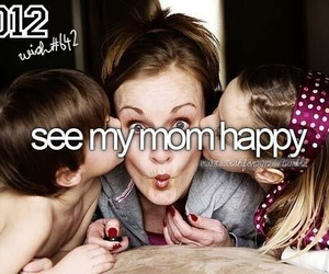 bucket list, happy, and mom image