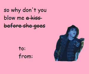 funny, valentine, and mcr image