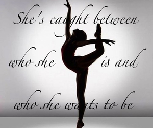ballet, quote, and want image
