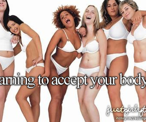 just girly things and accept your body image