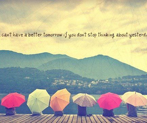 quotes, stop thinking, and better tomorrow image