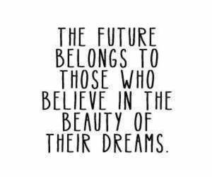 Dream, quote, and future image