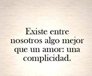 frases, complicidad, and cute image