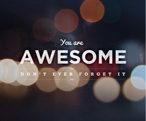 awesome, quotes, and you image