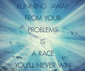 life, problems, and quote image