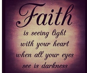 faith, light, and quotes image