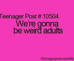 quote, teenager post, and Adult image
