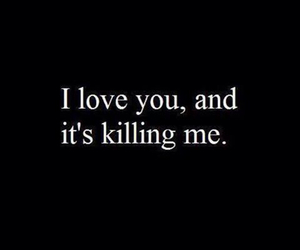 love, killing, and quote image
