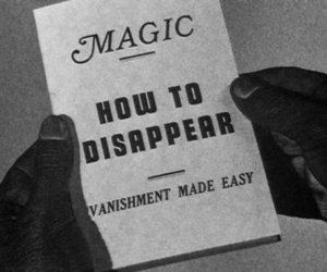 magic, disappear, and black and white image