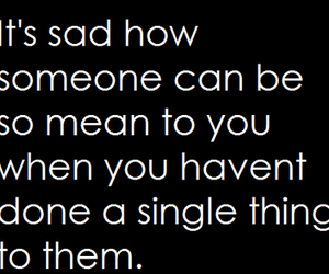 quote, sad, and mean image