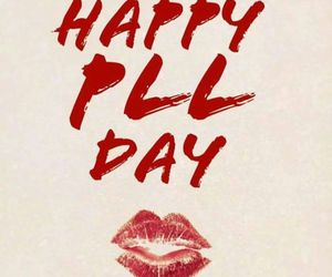 pll, day, and pretty little liars image