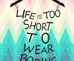 life, clothes, and quote image