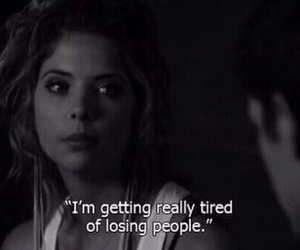 pretty little liars, tired, and quote image