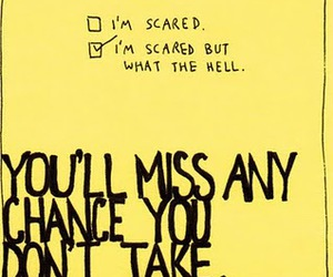 quote, scared, and chance image