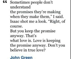 broken heart, true love, and john green image