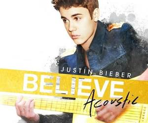 justin bieber, believe, and believe acoustic image