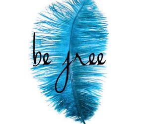 free, blue, and be free image