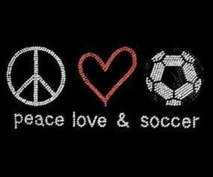 life, soccer, and love image