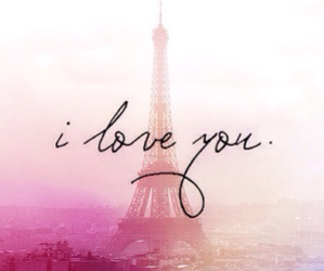 beautiful, eiffel tower, and I Love You image