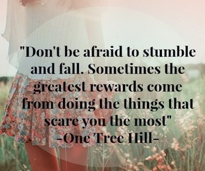 afraid, one tree hill, and quote image