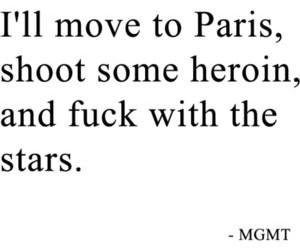 MGMT, paris, and heroin image