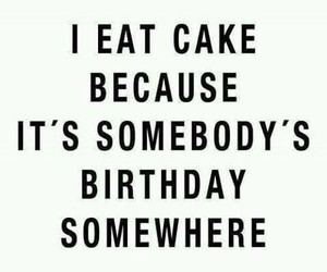 cake, birthday, and quotes image