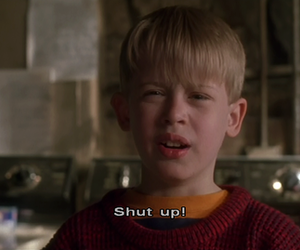 shut up, home alone, and quotes image