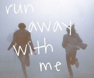 love, run, and quote image